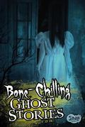 Bone-Chilling Ghost Stories (Snap)