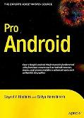 Pro Android: Developing Mobile Applications for G1 and Other Google Phones