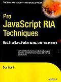 Javascript RIA Techniques: Best Practices, Performance, and Presentation