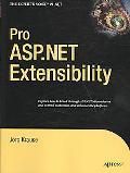 Pro ASP.NET Extensibility (Expert's Voice in .Net)