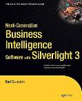 Next-Generation Business Intelligence Software with Silverlight 3 (Expert's Voice in Silverl...