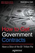 How to Get Government Contracts : Building a Business with Uncle Sam