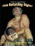 This Saturday Night! Detroit Wrestling 1965-80 Photo Album