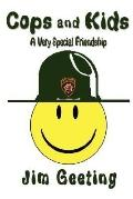 Cops and Kids - a Very Special Friendship