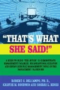 That's What She Said! a Guide to Using the Office to Demonstrate Management Parables, Organi...