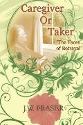 Caregiver or Taker
