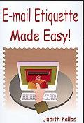 E-Mail Etiquette Made Easy