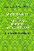 Mathematics in African History and Cultures: An Annotated Bibliography