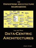 Architecture SourceBook: Data Centric Architectures, Vol. 2