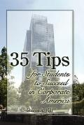 35 Tips for Students to Succeed in Corporate America