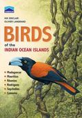 Chamberlain's Birds of the Indian Ocean Islands : Madagascar, Mauritius, Reunion, Rodrigues,...