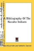 Bibliography of the Navaho Indians