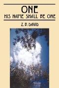ONE: HIS Name Shall Be ONE