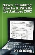 Taxes, Stumbling Blocks and Pitfalls for Authors 2007