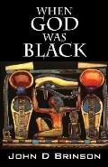 When God Was Black God in Ancient Civilizations