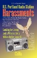 U. S Portland Radio Station Harassments