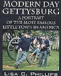 Modern Day Gettysburg