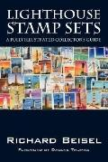 Lighthouse Stamp Sets: A Fully Illustrated Collector's Guide