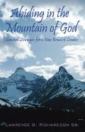 Abiding in the Mountain of God