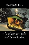 Christmas Quilt and Other Stories