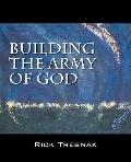 Building The Army Of God