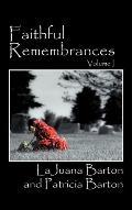 Faithful Remembrances - Volume I
