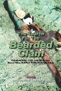 The Search for the Bearded Clam: MIS-Adventures, Love, Friendship, Sex, Horse Tales, and How...