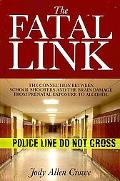 The Fatal Link: The Connection Between School Shooters and the Brain Damage from Prenatal Ex...