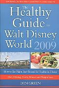 The Healthy Guide To Walt Disney World 2009