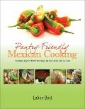 Pantry-Friendly Mexican Cooking: Economical Ways to Stretch Your Budget Without Cutting Back...
