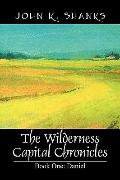 The Wilderness Capital Chronicles