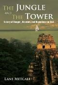 The Jungle and the Tower