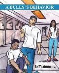 Bully's Behavior