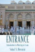 Entrance : Introduction to Worship in Islam