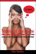 Master of the Game: Become a Chick Magnet and Attract Women Effortlessly