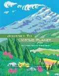 Journey to Virtue Planet : An Inter-Active Storybook