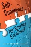 Self-Confidence... for Sporting Excellence