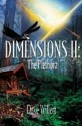 Dimensions II : The Plethora