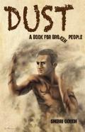 Dust: A book for broken people