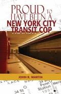 Proud to Have Been A New York City Transit Cop