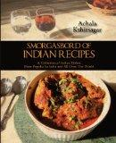 Smorgasbord of Indian Recipes: A Collection of  Indian Dishes Most Popular In India and All ...