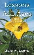 Lessons for ALL Ages : Remember Thy Creator