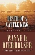 Death of a Cattle King : A Western Story