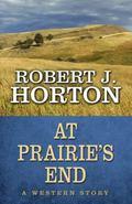 At Prairies End