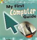 My First Computer Guide