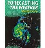 Forecasting the Weather (Measuring the Weather)