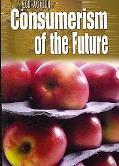 Consumerism of the Future