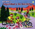 Seguridad Y Las Bicicletas/ Bicycle Safety