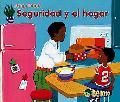 Seguridad Y El Hogar/ Home Safety