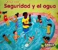 Seguridad Y El Agua/ Water Safety